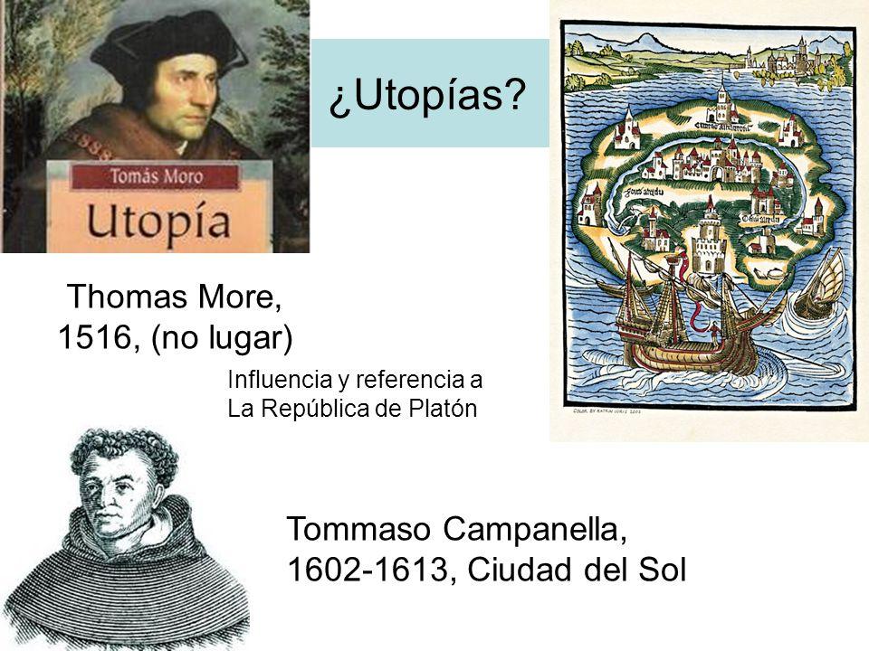 ¿Utopías Thomas More, 1516, (no lugar)