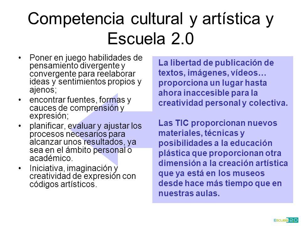 Competencia cultural y artística y Escuela 2.0
