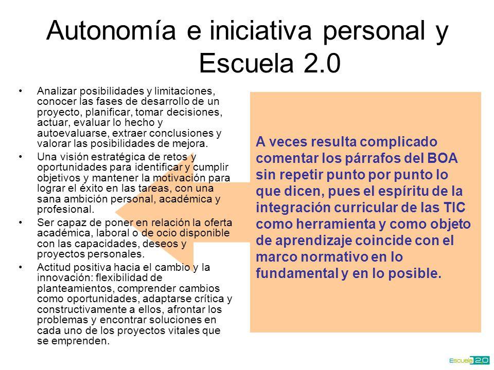 Autonomía e iniciativa personal y Escuela 2.0