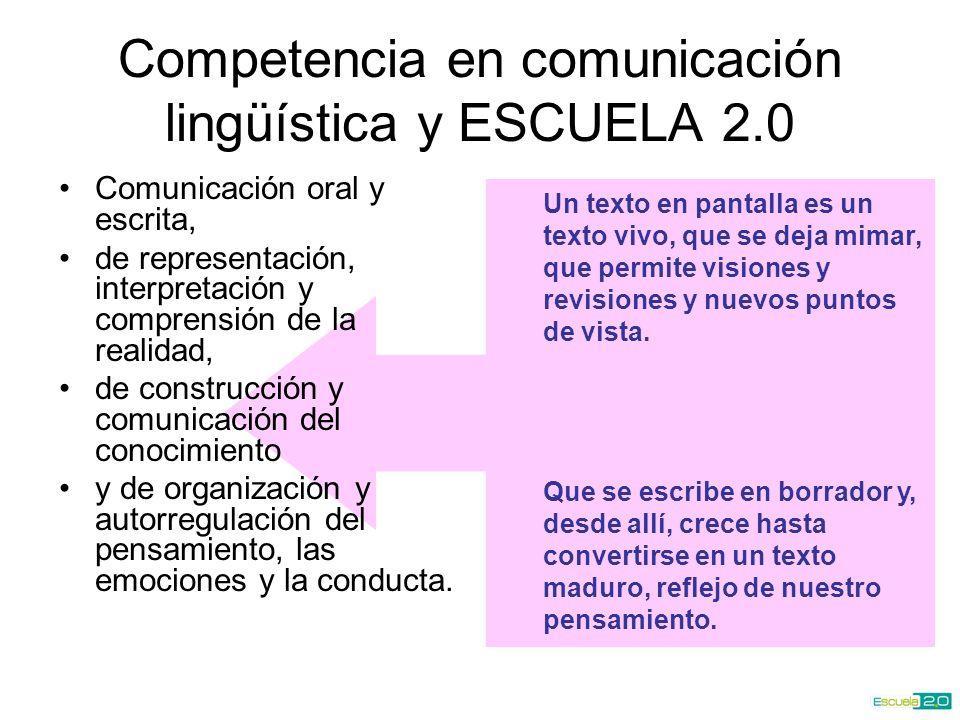 Competencia en comunicación lingüística y ESCUELA 2.0
