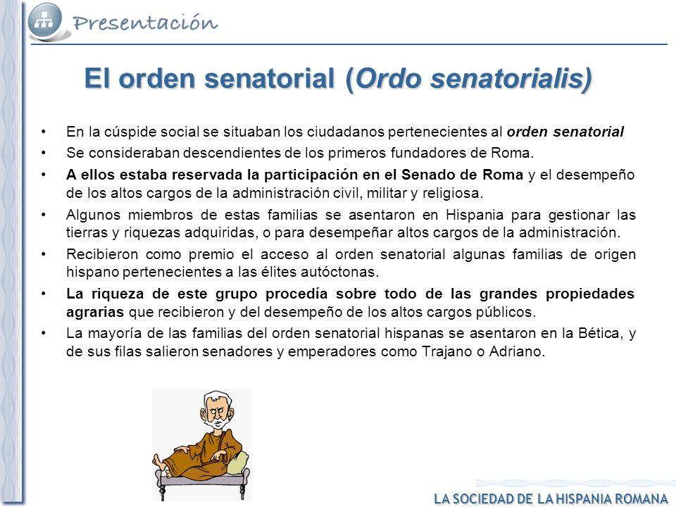 El orden senatorial (Ordo senatorialis)