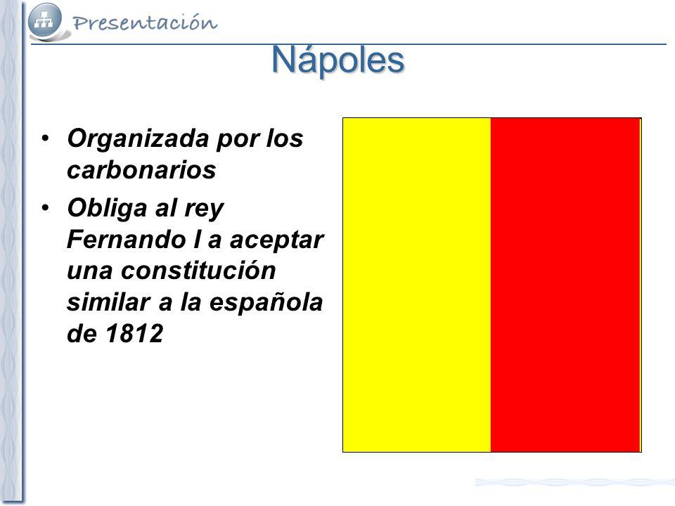 Nápoles Organizada por los carbonarios