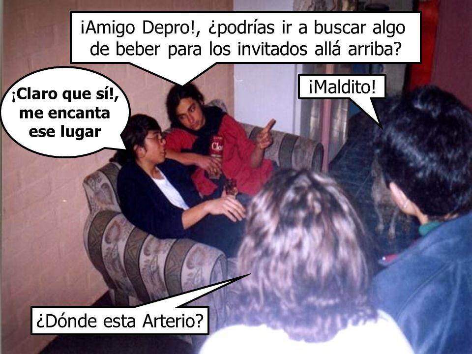 ¡Amigo Depro!, ¿podrías ir a buscar algo