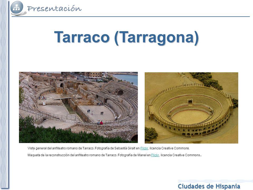 Tarraco (Tarragona) Vista general del anfiteatro romano de Tarraco. Fotografía de Sebastià Giralt en Flickr, licencia Creative Commons.