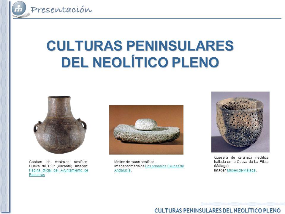 CULTURAS PENINSULARES DEL NEOLÍTICO PLENO