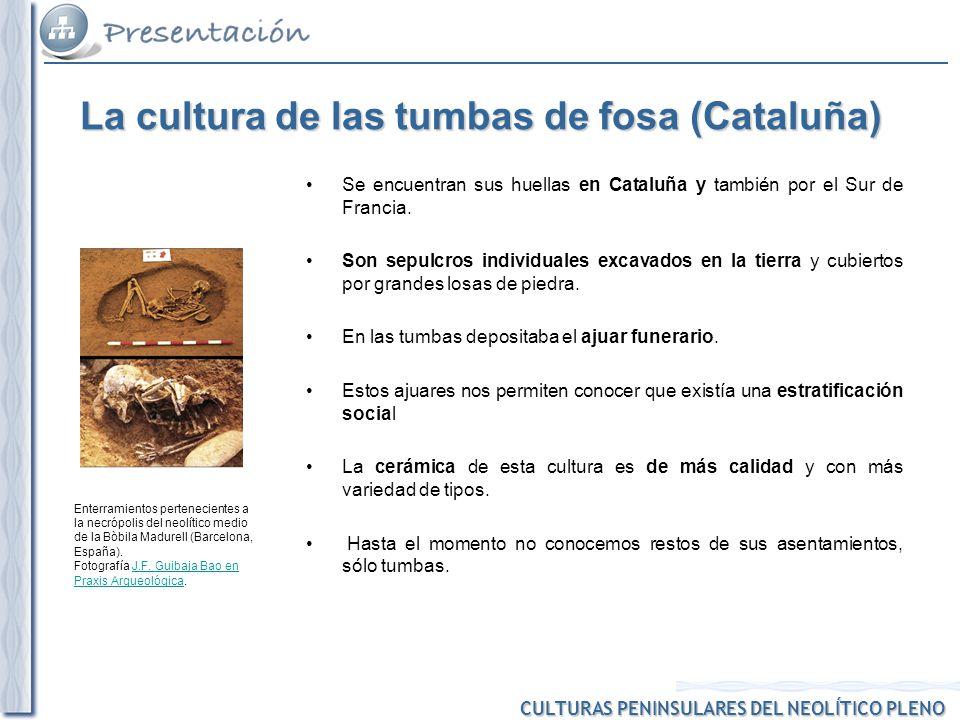 La cultura de las tumbas de fosa (Cataluña)