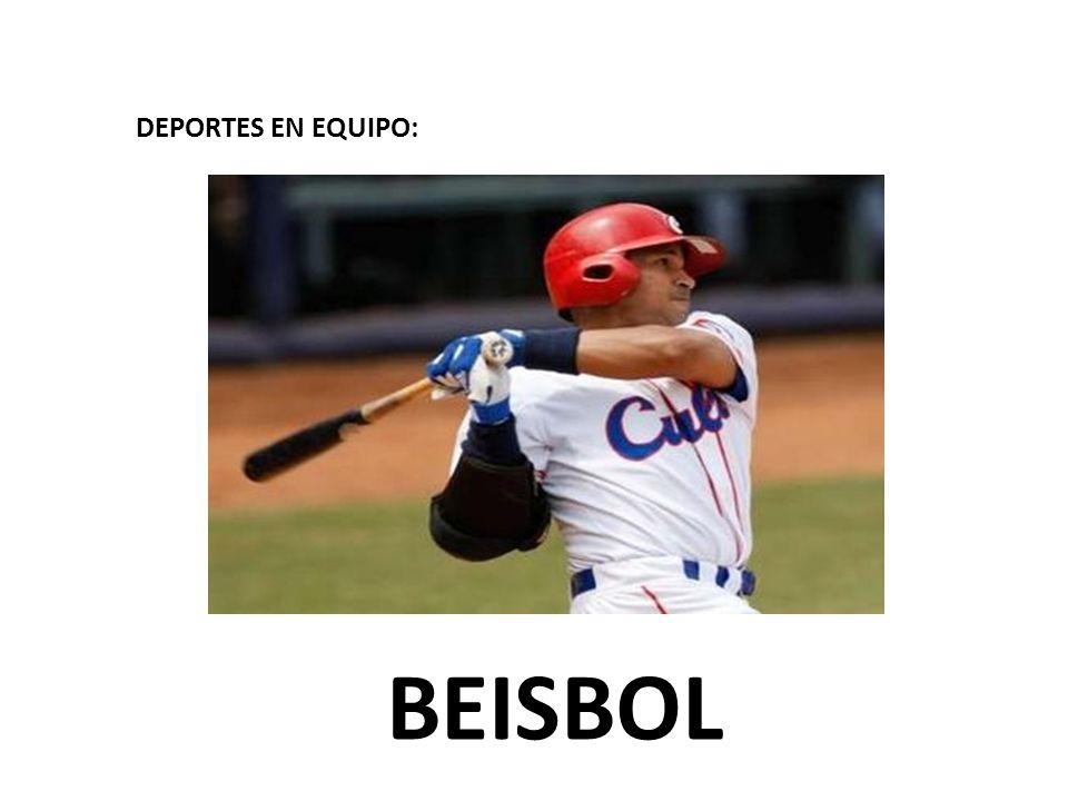 DEPORTES EN EQUIPO: BEISBOL