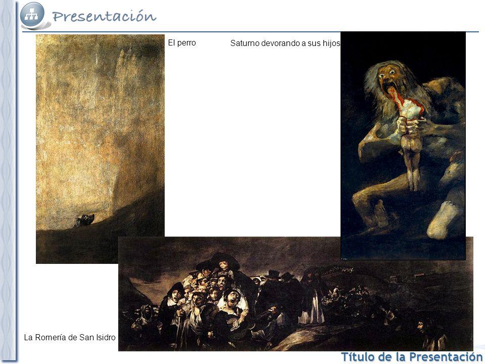 El perro Saturno devorando a sus hijos La Romería de San Isidro