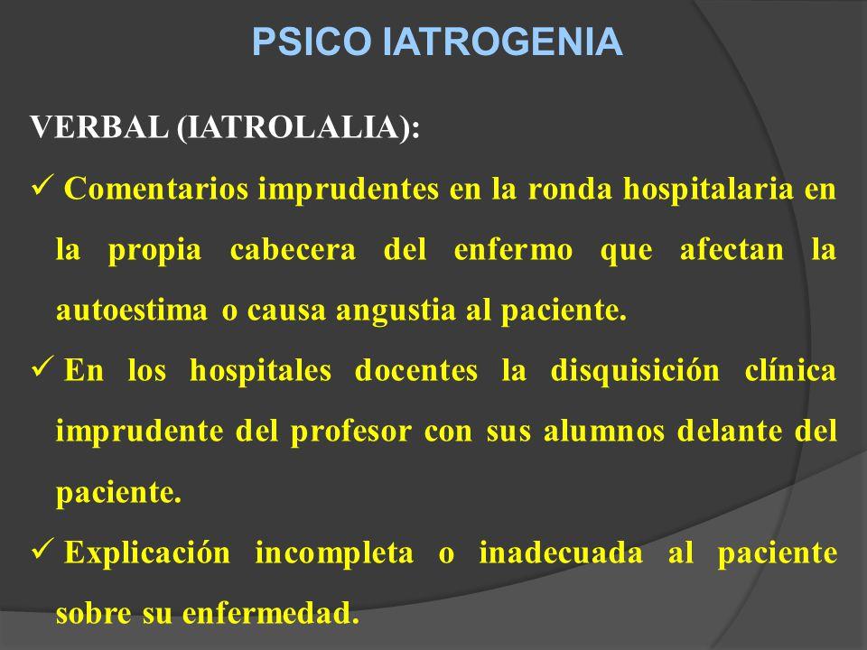 PSICO IATROGENIA VERBAL (IATROLALIA):