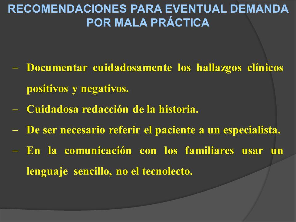 RECOMENDACIONES PARA EVENTUAL DEMANDA POR MALA PRÁCTICA