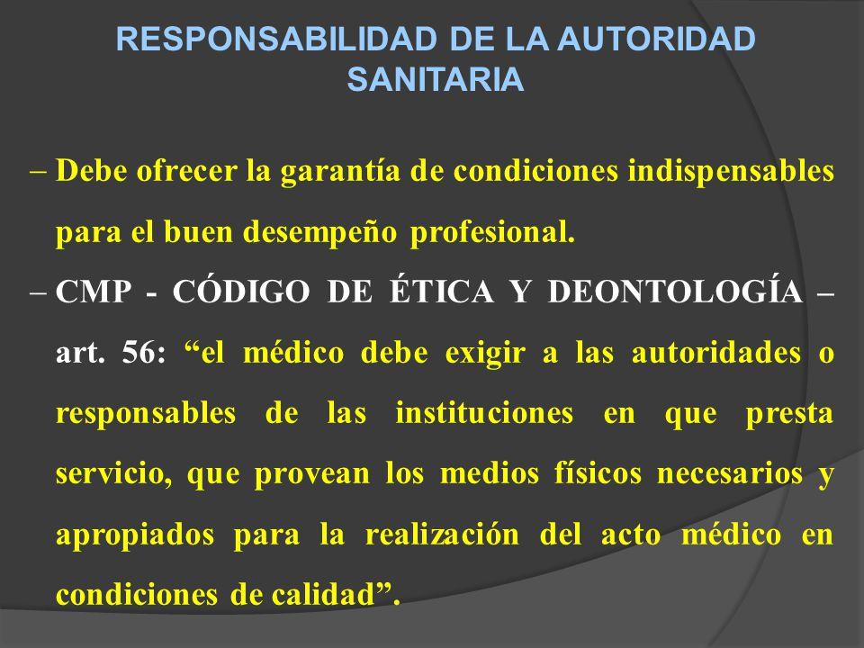 RESPONSABILIDAD DE LA AUTORIDAD SANITARIA