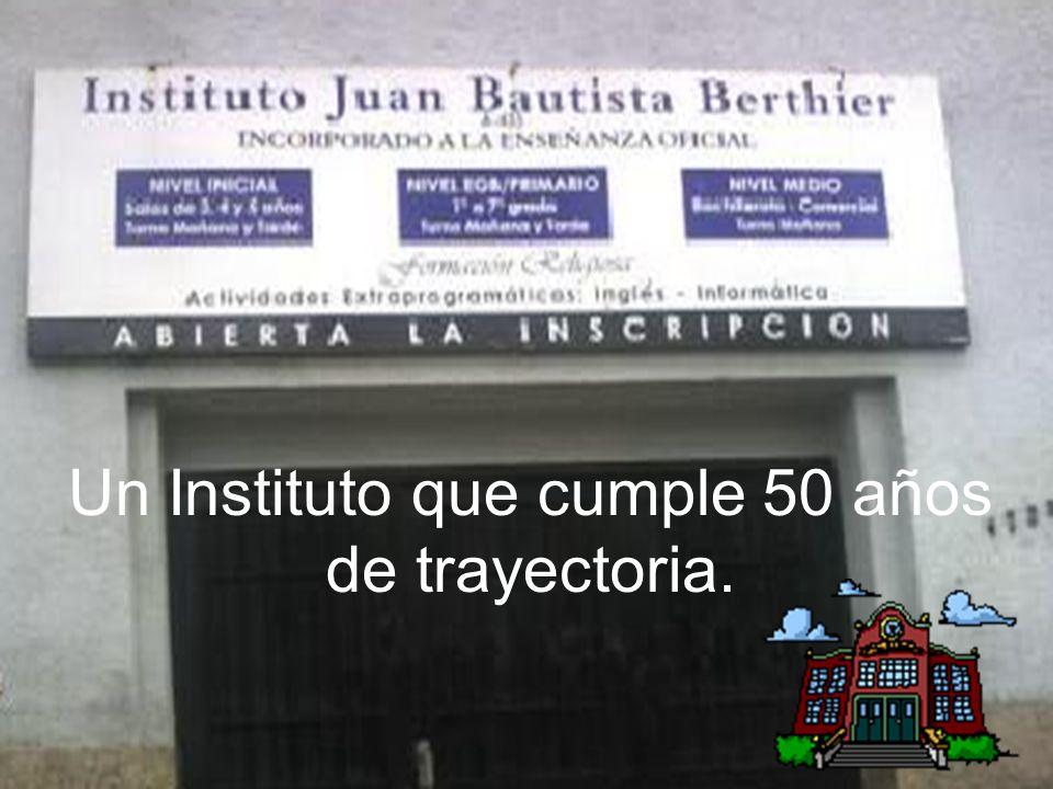 Un Instituto que cumple 50 años de trayectoria.