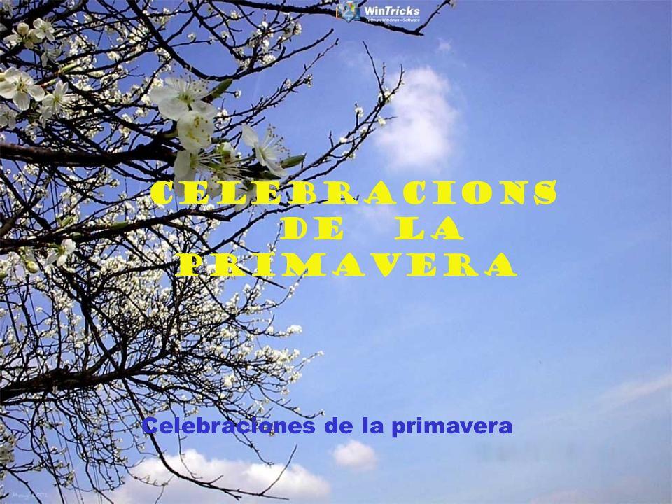 CELEBRACIONS DE LA PRIMAVERA