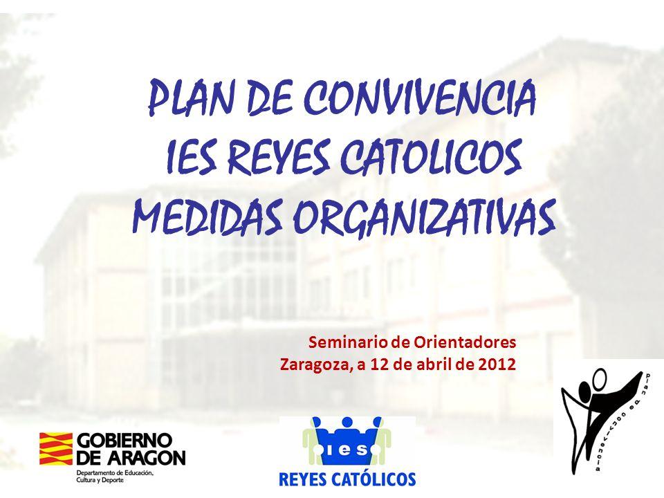 PLAN DE CONVIVENCIA IES REYES CATOLICOS MEDIDAS ORGANIZATIVAS