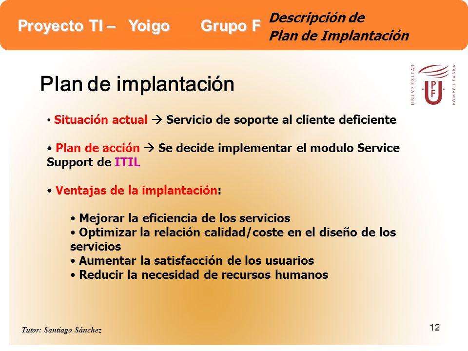Descripción de Plan de Implantación