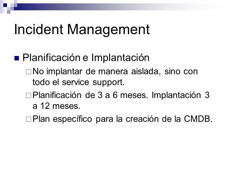Incident Management Planificación e Implantación