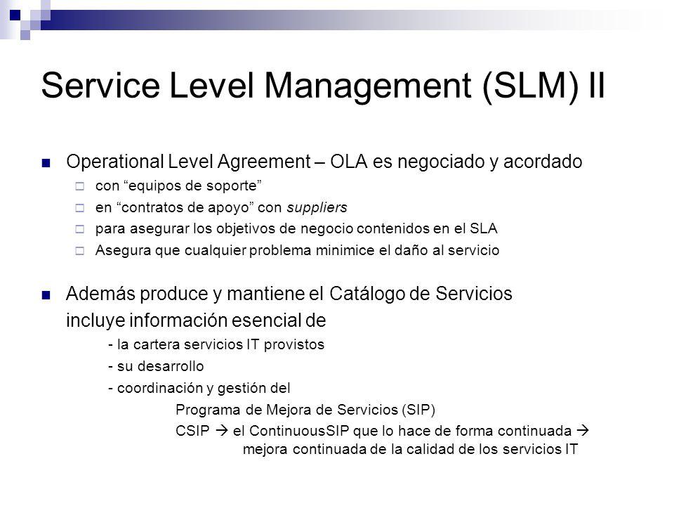 Service Level Management (SLM) II