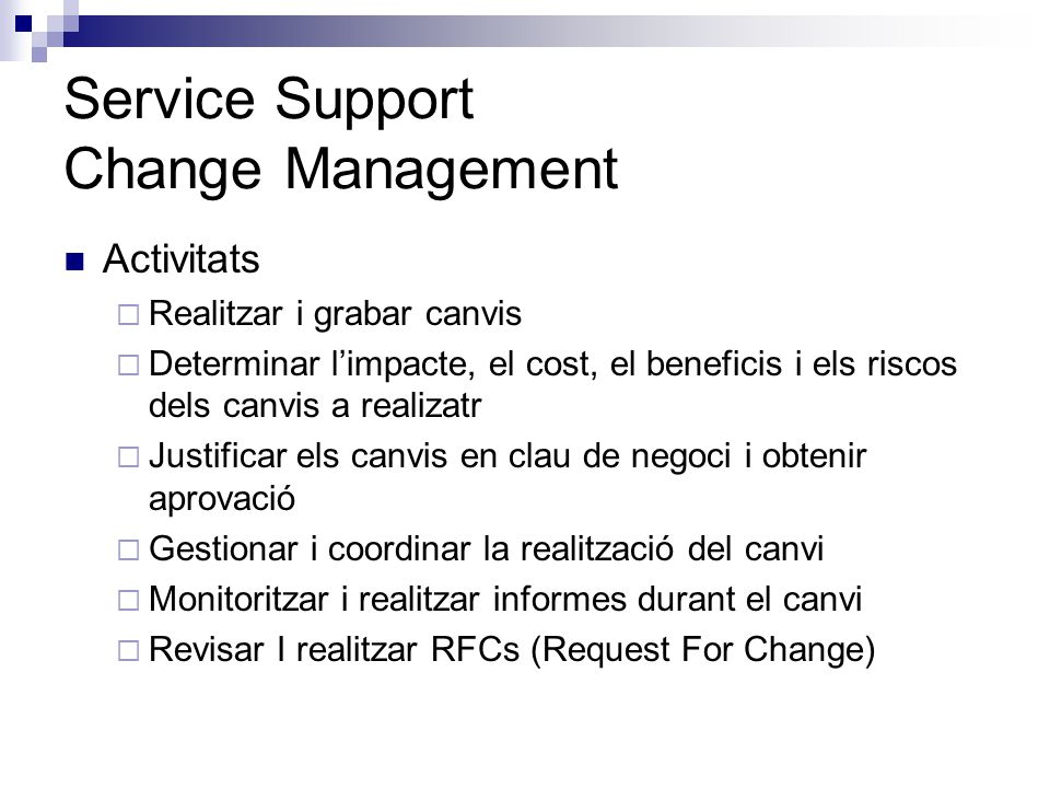Service Support Change Management