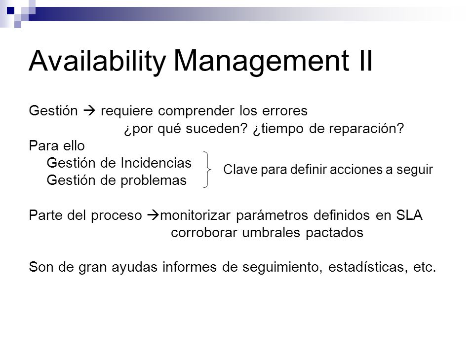 Availability Management II