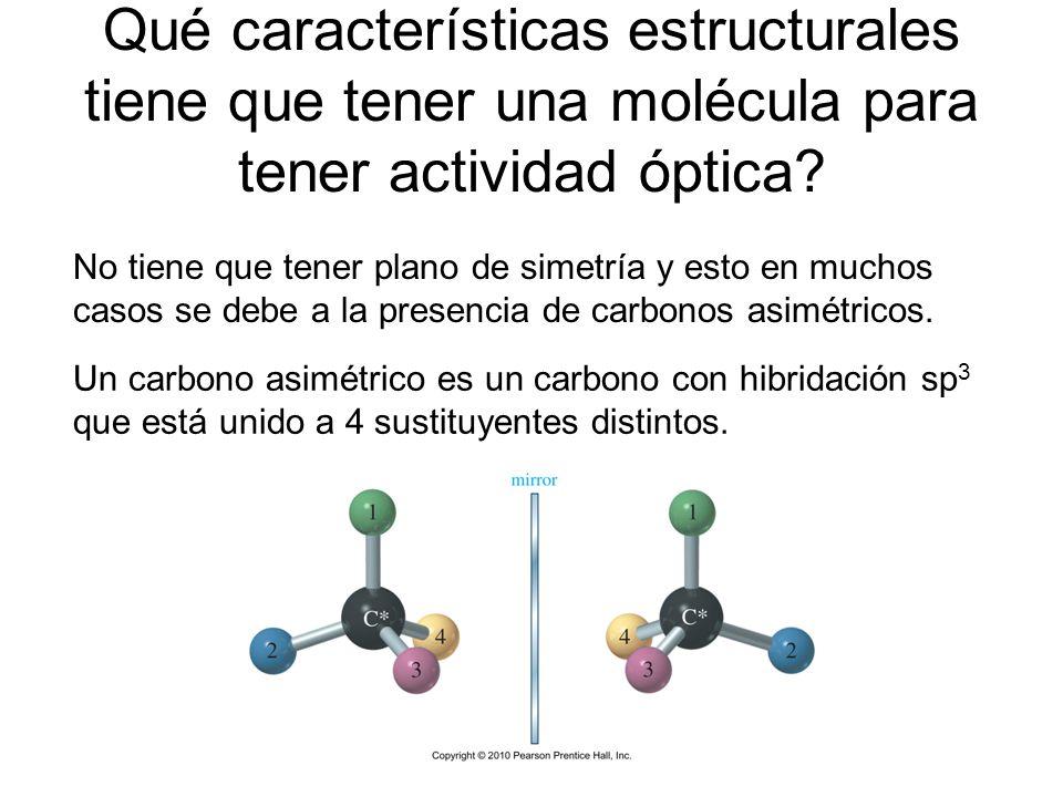 Qué características estructurales tiene que tener una molécula para tener actividad óptica