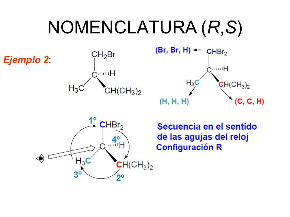 NOMENCLATURA (R,S) Ejemplo 2: