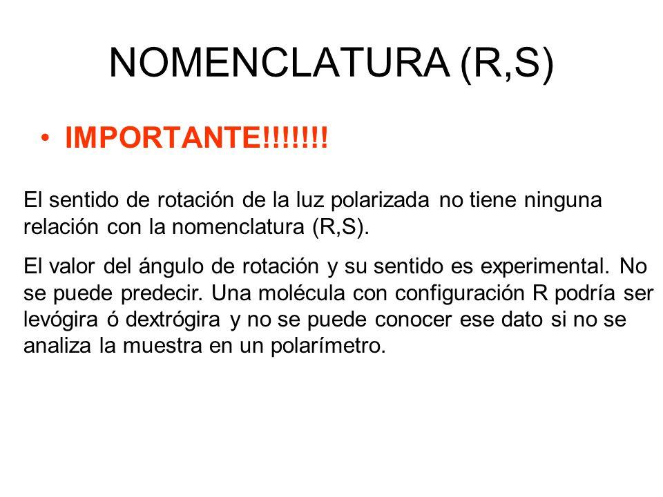 NOMENCLATURA (R,S) IMPORTANTE!!!!!!!