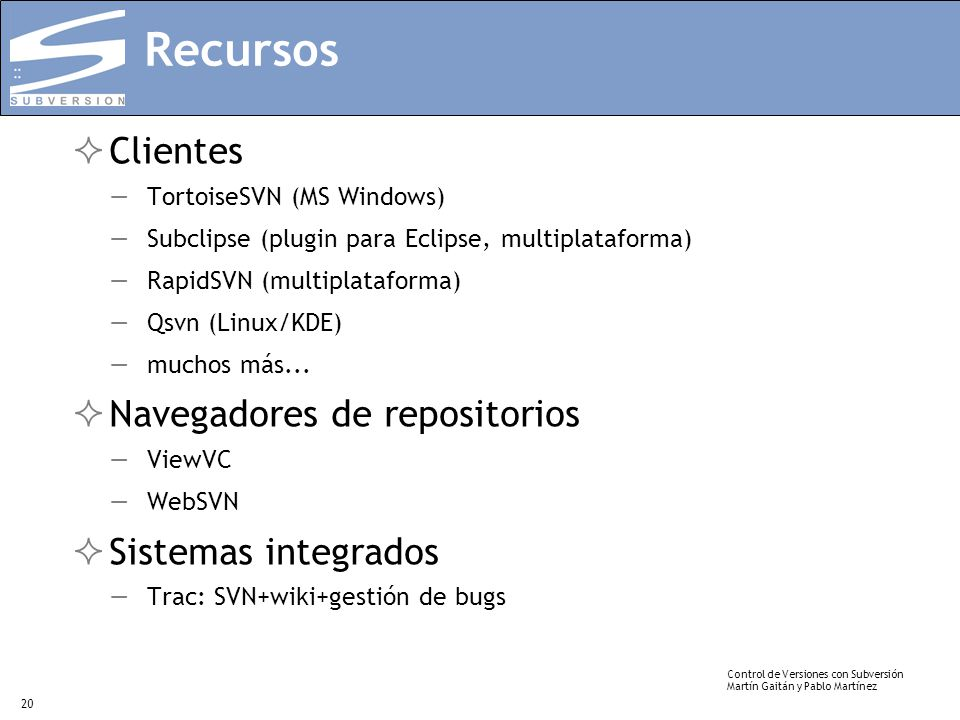 Recursos Clientes Navegadores de repositorios Sistemas integrados