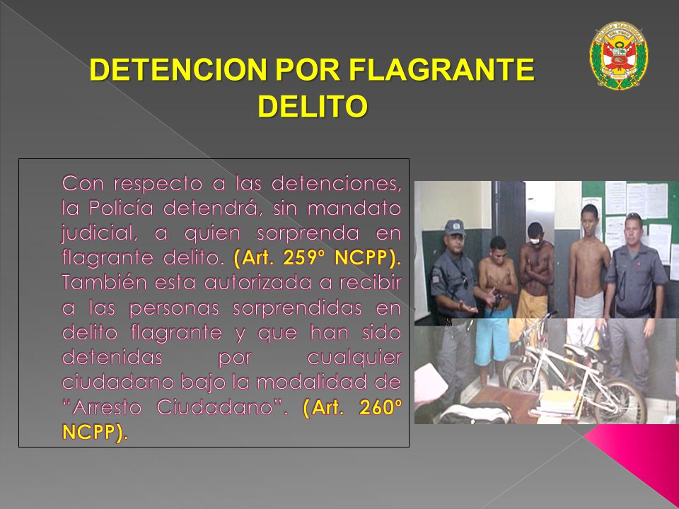 DETENCION POR FLAGRANTE DELITO
