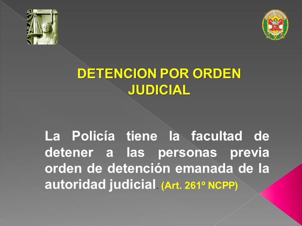 DETENCION POR ORDEN JUDICIAL