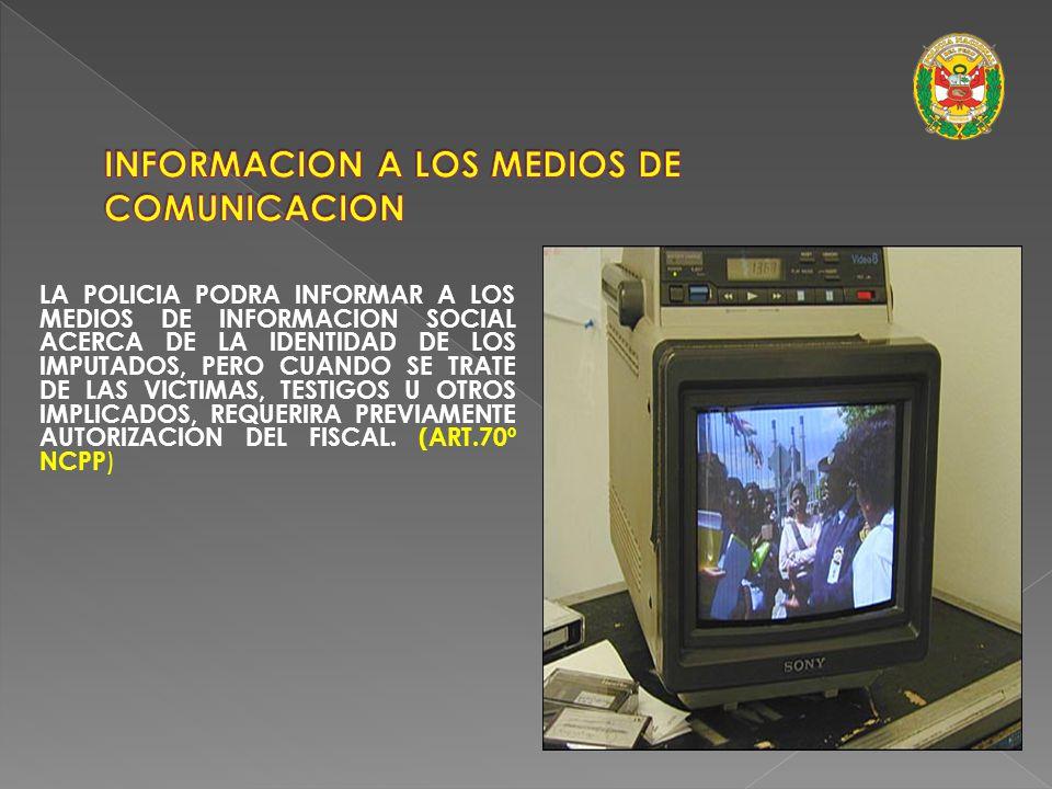 INFORMACION A LOS MEDIOS DE COMUNICACION