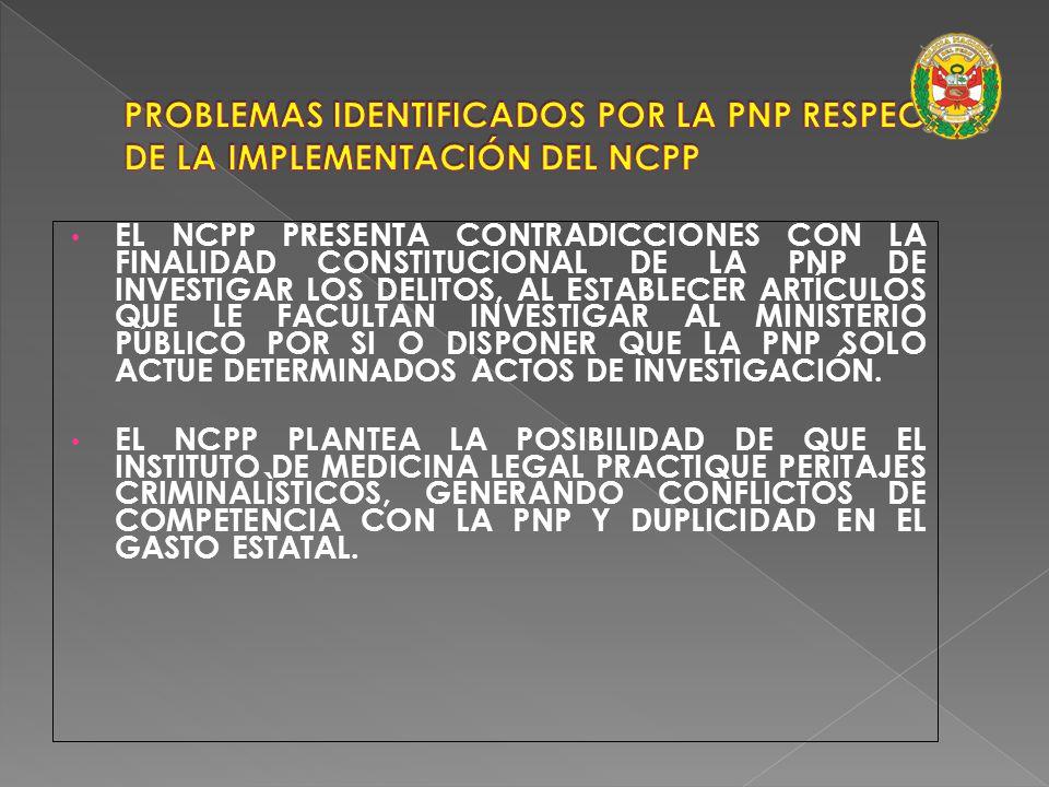 PROBLEMAS IDENTIFICADOS POR LA PNP RESPECTO DE LA IMPLEMENTACIÓN DEL NCPP