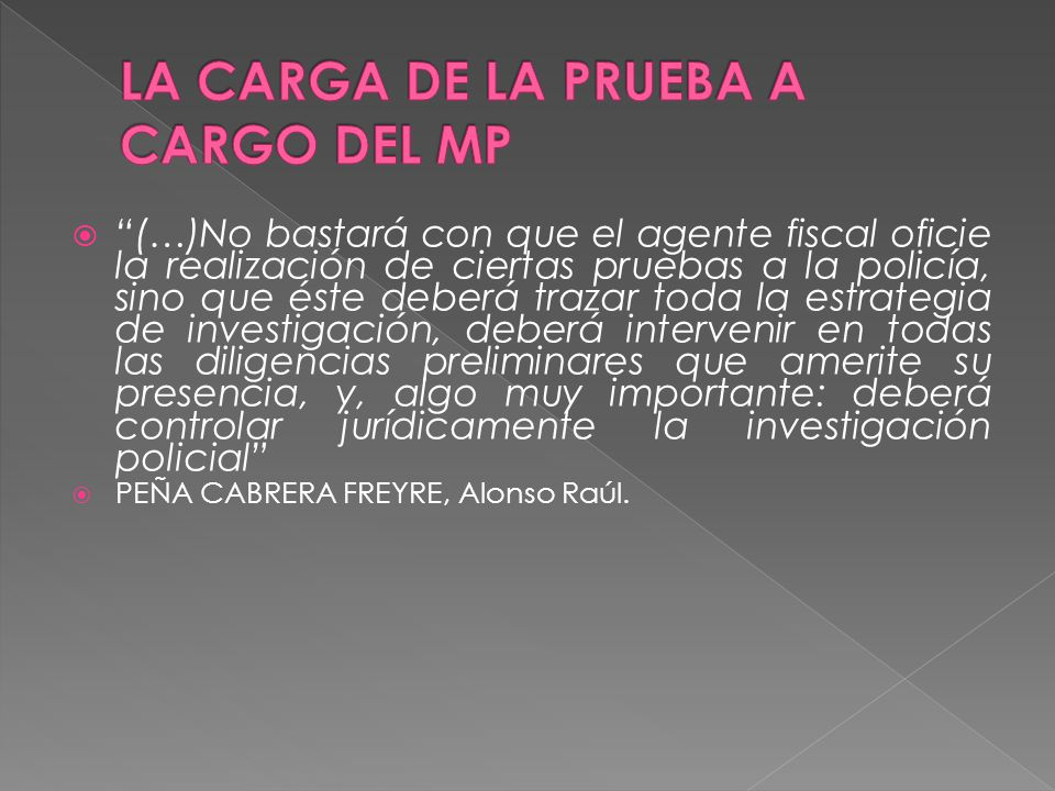 LA CARGA DE LA PRUEBA A CARGO DEL MP