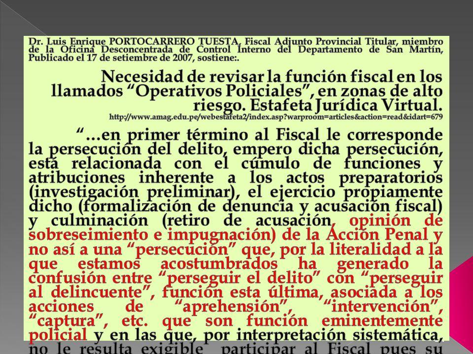 Dr. Luis Enrique PORTOCARRERO TUESTA, Fiscal Adjunto Provincial Titular, miembro de la Oficina Desconcentrada de Control Interno del Departamento de San Martín, Publicado el 17 de setiembre de 2007, sostiene:.