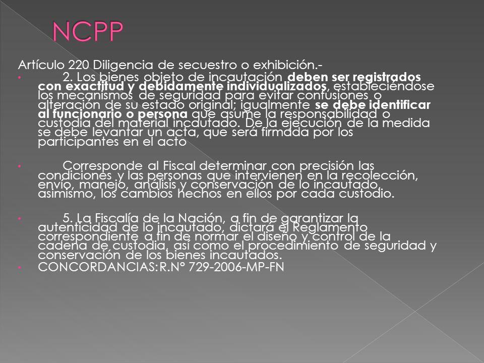 NCPP Artículo 220 Diligencia de secuestro o exhibición.-
