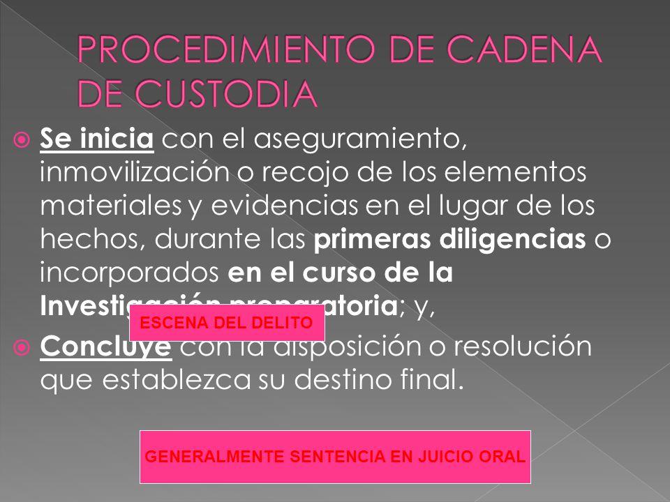 PROCEDIMIENTO DE CADENA DE CUSTODIA