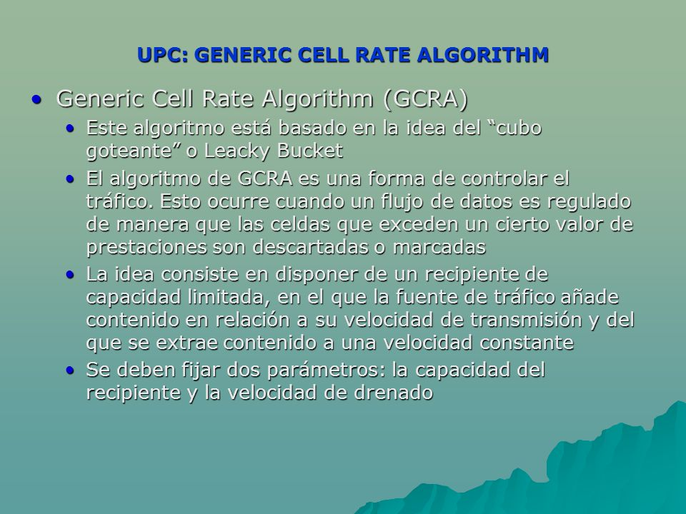 UPC: GENERIC CELL RATE ALGORITHM