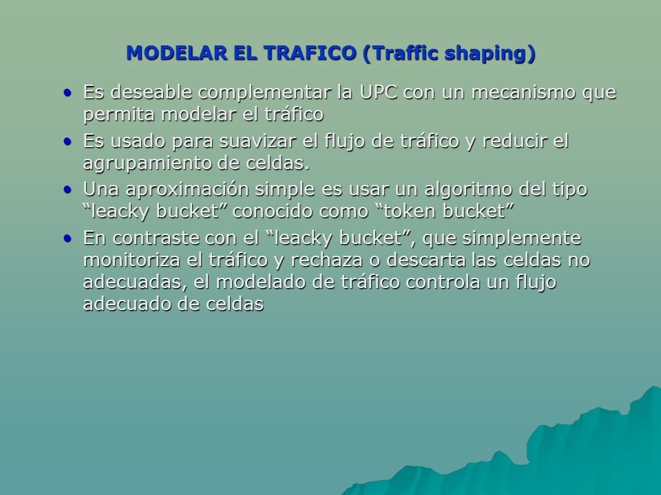 MODELAR EL TRAFICO (Traffic shaping)