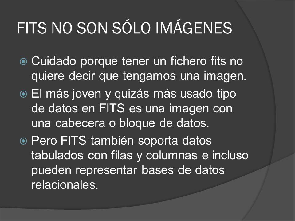 FITS NO SON SÓLO IMÁGENES
