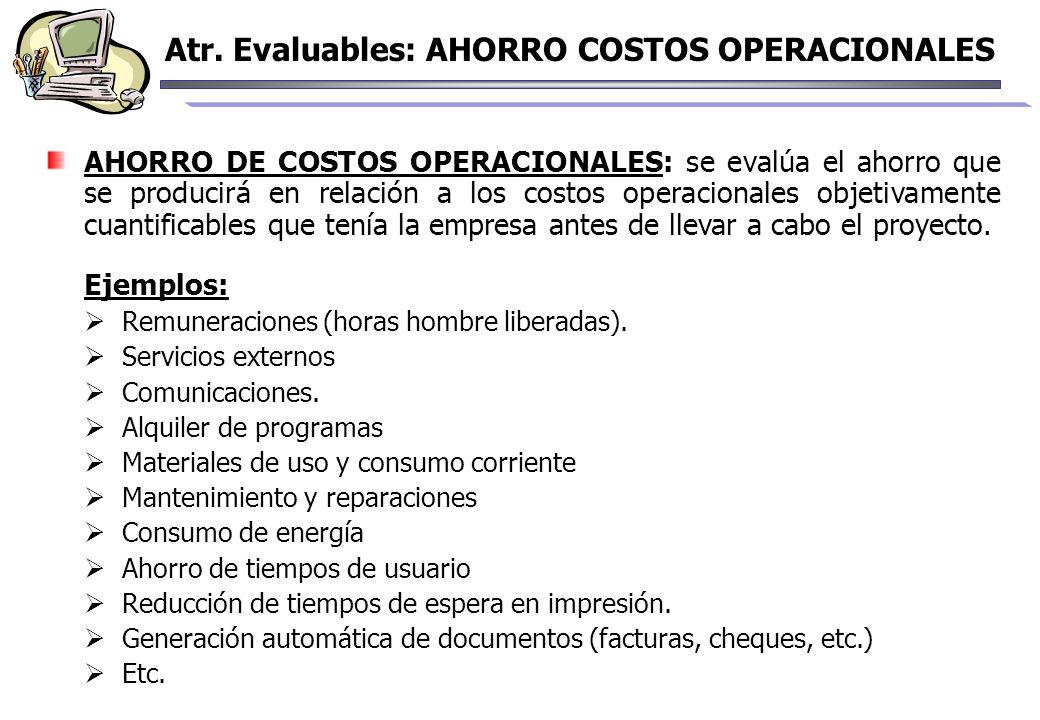 Atr. Evaluables: AHORRO COSTOS OPERACIONALES