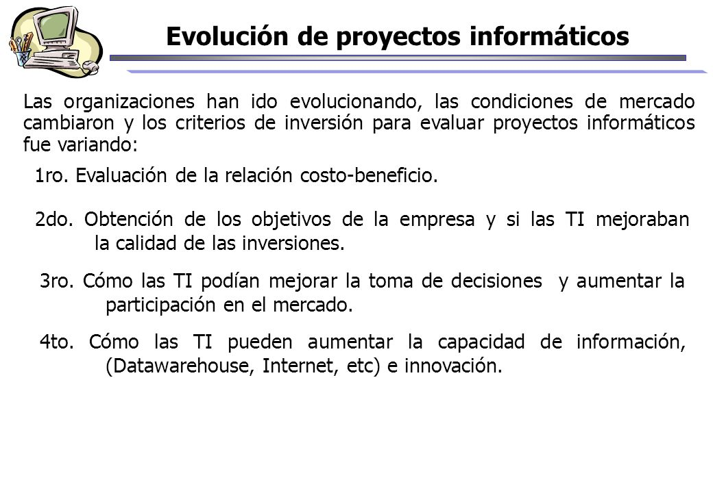 Evolución de proyectos informáticos