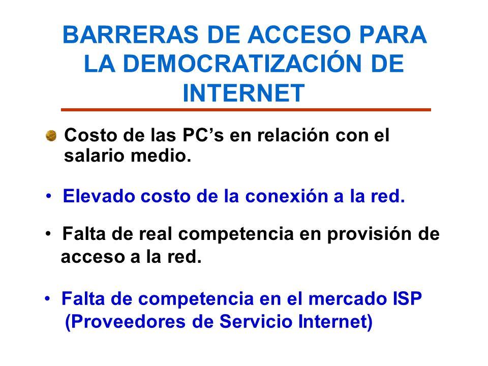 BARRERAS DE ACCESO PARA LA DEMOCRATIZACIÓN DE INTERNET