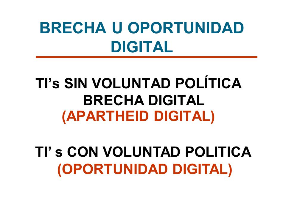BRECHA U OPORTUNIDAD DIGITAL