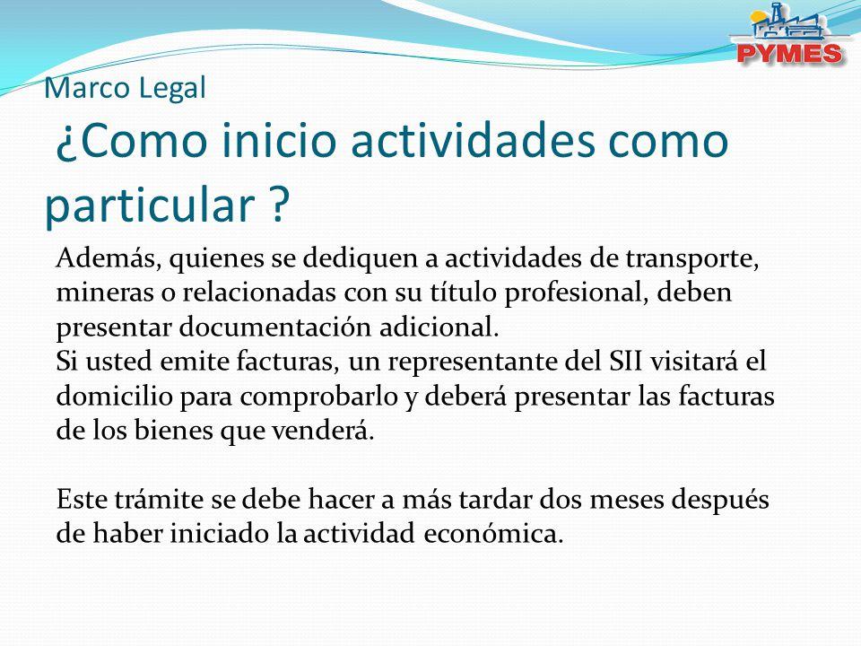 Marco Legal ¿Como inicio actividades como particular