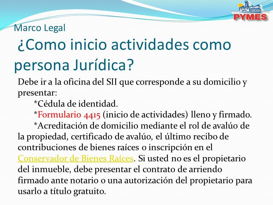Marco Legal ¿Como inicio actividades como persona Jurídica
