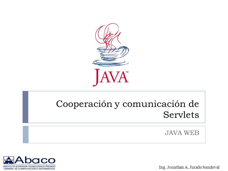 Cooperación y comunicación de Servlets