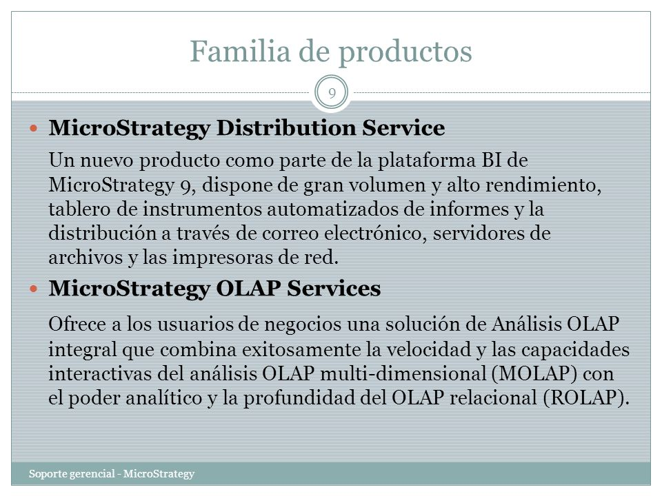 Familia de productos MicroStrategy Distribution Service.