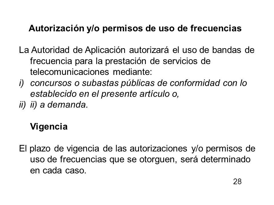 Autorización y/o permisos de uso de frecuencias