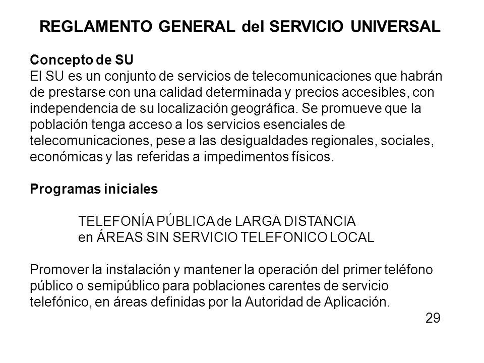 REGLAMENTO GENERAL del SERVICIO UNIVERSAL