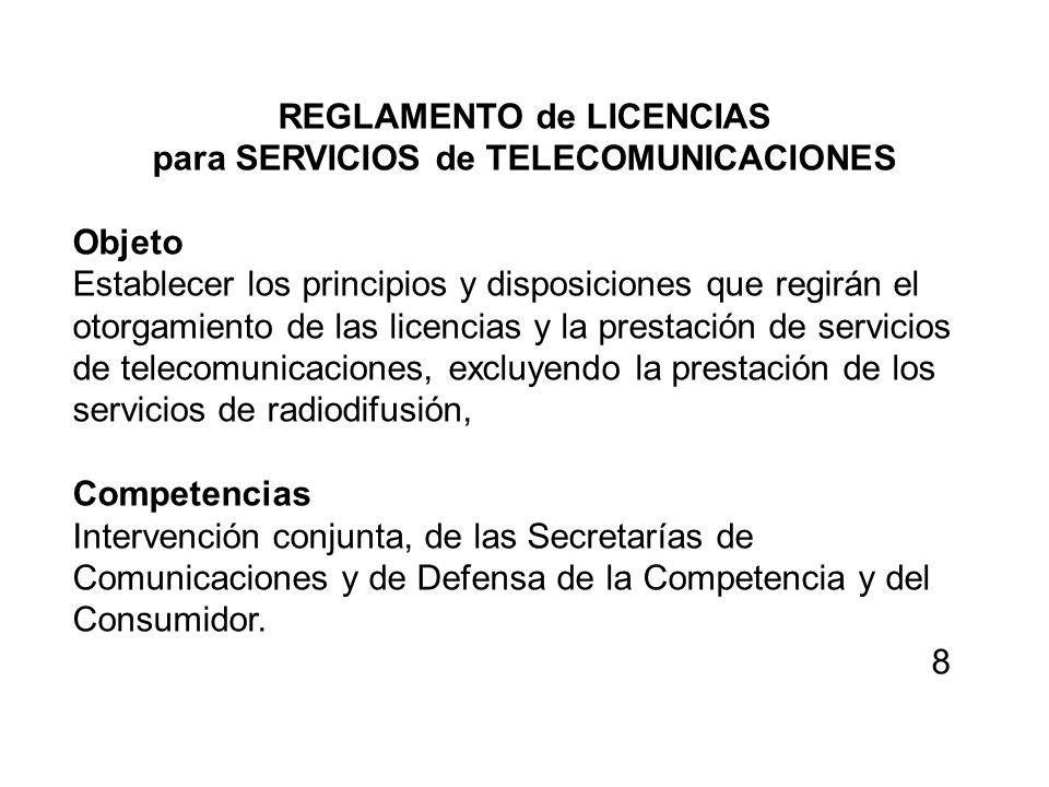 REGLAMENTO de LICENCIAS para SERVICIOS de TELECOMUNICACIONES