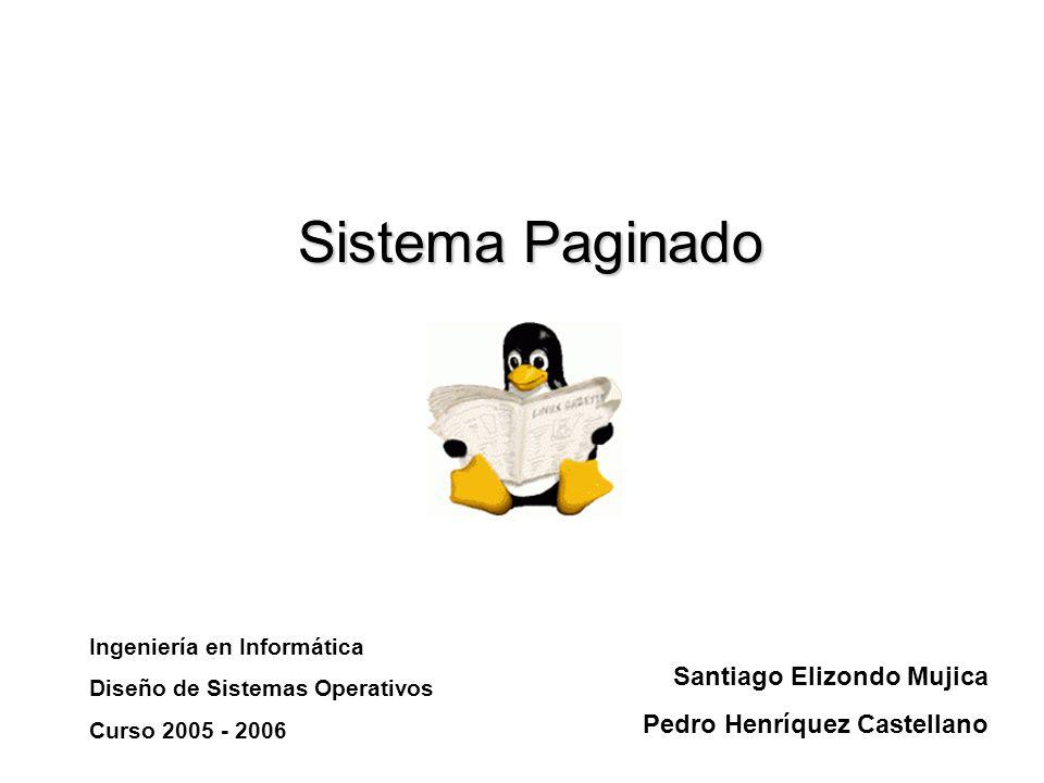 Sistema Paginado Santiago Elizondo Mujica Pedro Henríquez Castellano